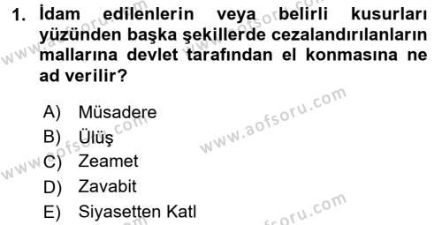 Osmanlı Merkez ve Taşra Teşkilatı Dersi 2017 - 2018 Yılı Ara Sınavı 1. Soru