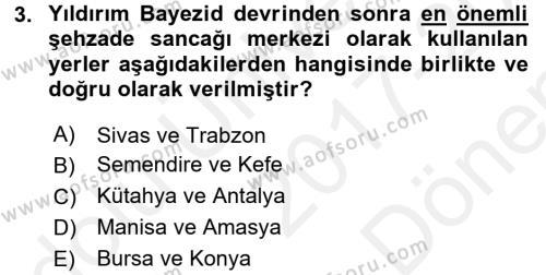 Osmanlı Merkez ve Taşra Teşkilatı Dersi 2017 - 2018 Yılı Dönem Sonu Sınavı 3. Soru