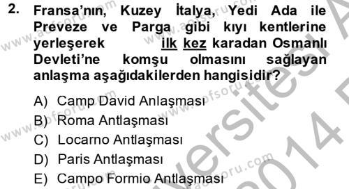 Tarih Bölümü 4. Yarıyıl Osmanlı Tarihi (1789-1876) Dersi 2014 Yılı Bahar Dönemi Ara Sınavı 2. Soru