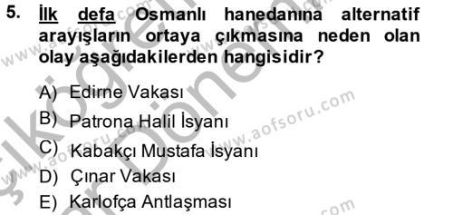 Tarih Bölümü 4. Yarıyıl Osmanlı Tarihi (1789-1876) Dersi 2014 Yılı Bahar Dönemi Ara Sınavı 5. Soru