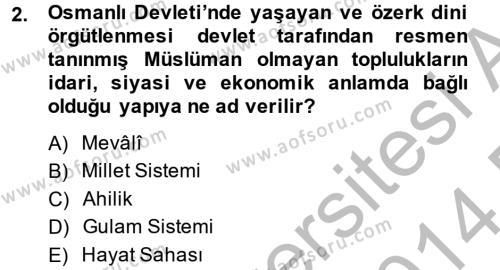 Tarih Bölümü 4. Yarıyıl Osmanlı Tarihi (1789-1876) Dersi 2014 Yılı Bahar Dönemi Dönem Sonu Sınavı 2. Soru