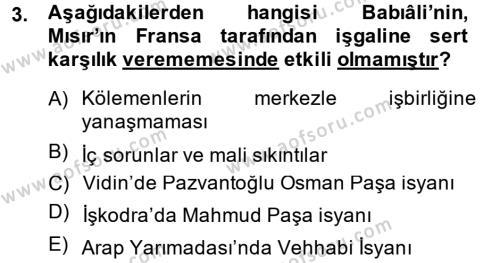 Tarih Bölümü 4. Yarıyıl Osmanlı Tarihi (1789-1876) Dersi 2015 Yılı Bahar Dönemi Dönem Sonu Sınavı 3. Soru