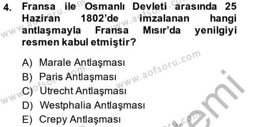 Tarih Bölümü 4. Yarıyıl Osmanlı Tarihi (1789-1876) Dersi 2015 Yılı Bahar Dönemi Dönem Sonu Sınavı 4. Soru