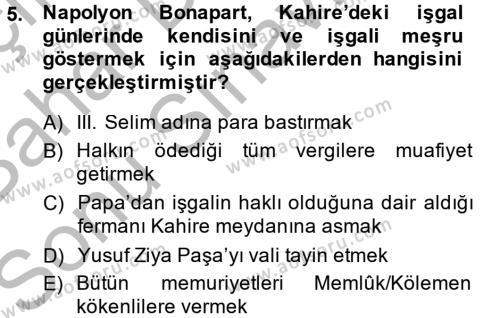 Tarih Bölümü 4. Yarıyıl Osmanlı Tarihi (1789-1876) Dersi 2015 Yılı Bahar Dönemi Dönem Sonu Sınavı 5. Soru