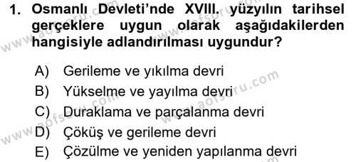 Tarih Bölümü 4. Yarıyıl Osmanlı Tarihi (1789-1876) Dersi 2016 Yılı Bahar Dönemi Ara Sınavı 1. Soru