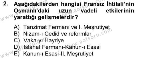 Osmanlı Tarihi (1789-1876) Dersi 2012 - 2013 Yılı Ara Sınavı 2. Soru