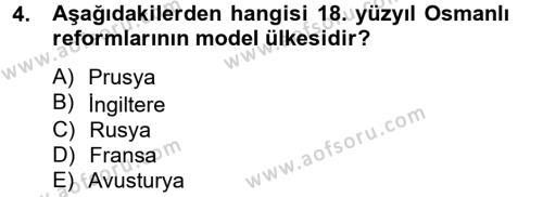 Osmanlı Tarihi (1789-1876) Dersi 2012 - 2013 Yılı Ara Sınavı 4. Soru