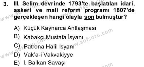 Osmanlı Tarihi (1789-1876) Dersi 2013 - 2014 Yılı Ara Sınavı 3. Soru