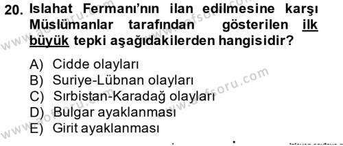Osmanlı Tarihi (1789-1876) Dersi Dönem Sonu Sınavı Deneme Sınav Soruları 20. Soru