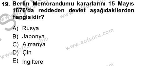 Osmanlı Tarihi (1789-1876) Dersi 2014 - 2015 Yılı (Final) Dönem Sonu Sınavı 19. Soru