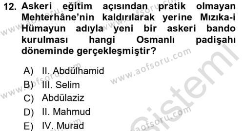 Osmanlı Tarihi (1789-1876) Dersi 2015 - 2016 Yılı (Final) Dönem Sonu Sınavı 12. Soru