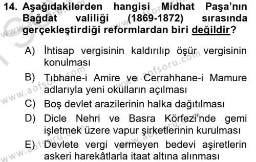 Osmanlı Tarihi (1789-1876) Dersi 2015 - 2016 Yılı (Final) Dönem Sonu Sınavı 14. Soru