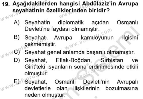 Osmanlı Tarihi (1789-1876) Dersi 2015 - 2016 Yılı (Final) Dönem Sonu Sınavı 19. Soru