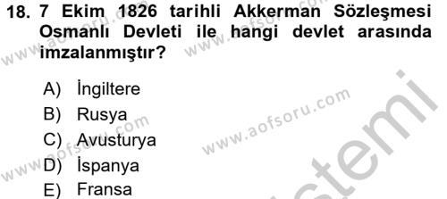 Osmanlı Tarihi (1789-1876) Dersi Ara Sınavı Deneme Sınav Soruları 18. Soru
