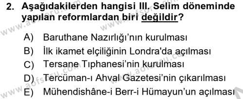 Osmanlı Tarihi (1789-1876) Dersi 2016 - 2017 Yılı Ara Sınavı 2. Soru