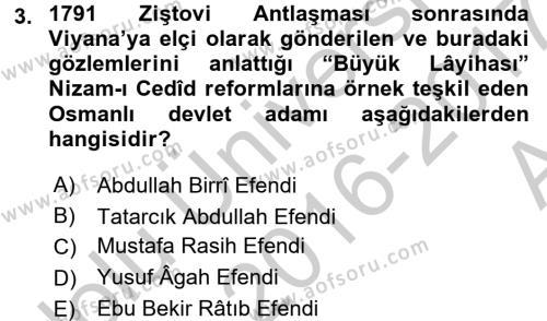 Osmanlı Tarihi (1789-1876) Dersi 2016 - 2017 Yılı Ara Sınavı 3. Soru