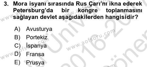 Osmanlı Tarihi (1789-1876) Dersi 2016 - 2017 Yılı (Final) Dönem Sonu Sınav Soruları 3. Soru