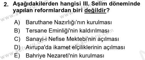 Osmanlı Tarihi (1789-1876) Dersi 2017 - 2018 Yılı (Vize) Ara Sınav Soruları 2. Soru