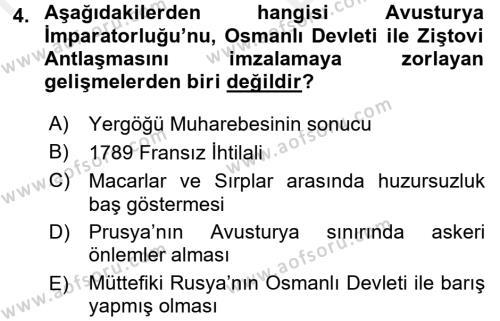 Osmanlı Tarihi (1789-1876) Dersi 2017 - 2018 Yılı (Vize) Ara Sınav Soruları 4. Soru