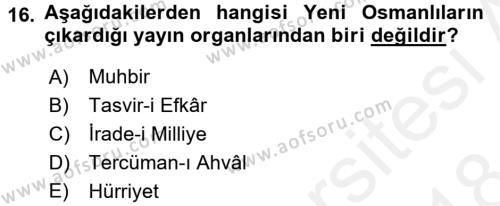 Osmanlı Tarihi (1789-1876) Dersi Dönem Sonu Sınavı Deneme Sınav Soruları 16. Soru