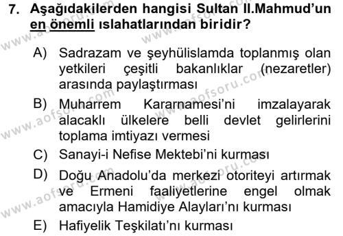 Osmanlı Tarihi (1789-1876) Dersi 2017 - 2018 Yılı Dönem Sonu Sınavı 7. Soru 1. Soru