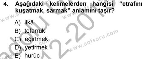 Osmanlı Türkçesi Metinleri 1 Dersi 2012 - 2013 Yılı Ara Sınavı 4. Soru