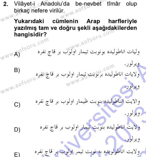 Osmanlı Türkçesi Metinleri 1 Dersi 2012 - 2013 Yılı Dönem Sonu Sınavı 2. Soru