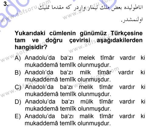 Tarih Bölümü 3. Yarıyıl Osmanlı Türkçesi Metinleri I Dersi 2013 Yılı Güz Dönemi Dönem Sonu Sınavı 3. Soru
