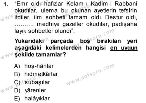 Tarih Bölümü 3. Yarıyıl Osmanlı Türkçesi Metinleri I Dersi 2014 Yılı Güz Dönemi Ara Sınavı 1. Soru
