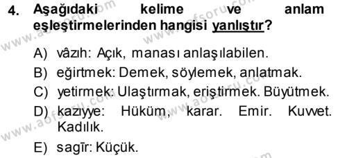 Tarih Bölümü 3. Yarıyıl Osmanlı Türkçesi Metinleri I Dersi 2014 Yılı Güz Dönemi Ara Sınavı 4. Soru