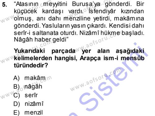 Tarih Bölümü 3. Yarıyıl Osmanlı Türkçesi Metinleri I Dersi 2014 Yılı Güz Dönemi Ara Sınavı 5. Soru