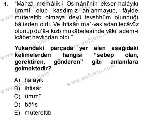 Tarih Bölümü 3. Yarıyıl Osmanlı Türkçesi Metinleri I Dersi 2014 Yılı Güz Dönemi Dönem Sonu Sınavı 1. Soru
