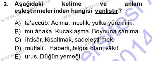 Tarih Bölümü 3. Yarıyıl Osmanlı Türkçesi Metinleri I Dersi 2014 Yılı Güz Dönemi Dönem Sonu Sınavı 2. Soru