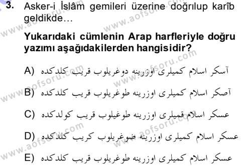 Osmanlı Türkçesi Metinleri 1 Dersi 2013 - 2014 Yılı Dönem Sonu Sınavı 3. Soru
