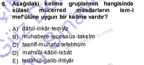 Tarih Bölümü 3. Yarıyıl Osmanlı Türkçesi Metinleri I Dersi 2014 Yılı Güz Dönemi Dönem Sonu Sınavı 5. Soru