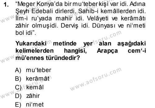 Osmanlı Türkçesi Metinleri 1 Dersi 2014 - 2015 Yılı Ara Sınavı 1. Soru