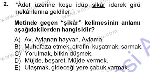 Tarih Bölümü 3. Yarıyıl Osmanlı Türkçesi Metinleri I Dersi 2015 Yılı Güz Dönemi Ara Sınavı 2. Soru