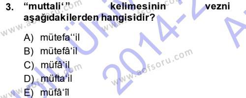 Osmanlı Türkçesi Metinleri 1 Dersi 2014 - 2015 Yılı Ara Sınavı 3. Soru
