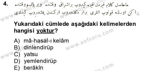 Tarih Bölümü 3. Yarıyıl Osmanlı Türkçesi Metinleri I Dersi 2015 Yılı Güz Dönemi Ara Sınavı 4. Soru