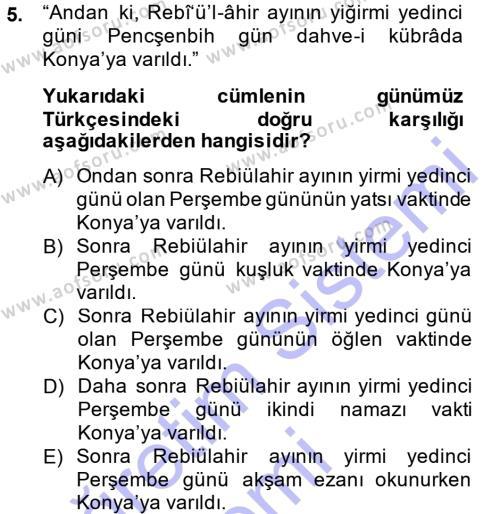 Tarih Bölümü 3. Yarıyıl Osmanlı Türkçesi Metinleri I Dersi 2015 Yılı Güz Dönemi Ara Sınavı 5. Soru
