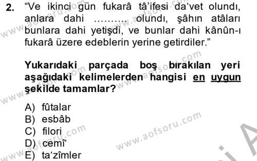 Osmanlı Türkçesi Metinleri 1 Dersi 2014 - 2015 Yılı Dönem Sonu Sınavı 2. Soru