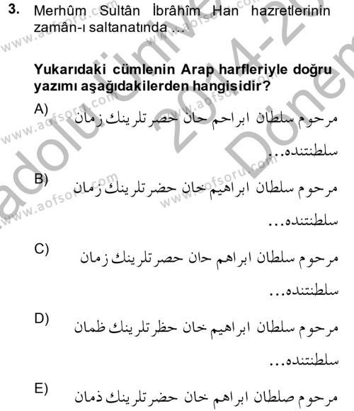 Osmanlı Türkçesi Metinleri 1 Dersi 2014 - 2015 Yılı Dönem Sonu Sınavı 3. Soru