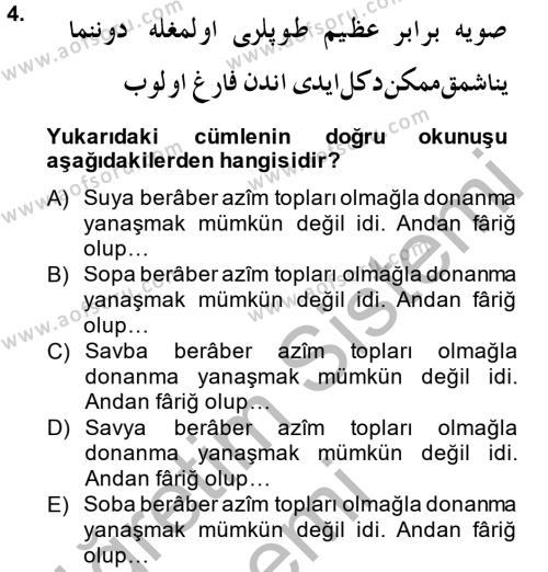 Osmanlı Türkçesi Metinleri 1 Dersi 2014 - 2015 Yılı Dönem Sonu Sınavı 4. Soru