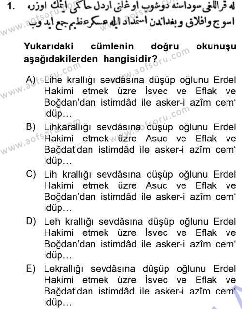Tarih Bölümü 3. Yarıyıl Osmanlı Türkçesi Metinleri I Dersi 2016 Yılı Güz Dönemi Ara Sınavı 1. Soru