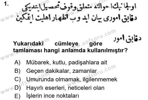 Osmanlı Türkçesi Metinleri 1 Dersi 2017 - 2018 Yılı Ara Sınavı 1. Soru
