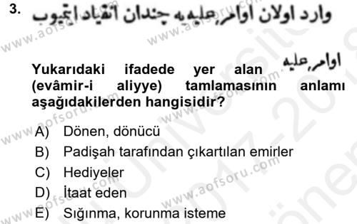 Osmanlı Türkçesi Metinleri 1 Dersi 2017 - 2018 Yılı (Final) Dönem Sonu Sınavı 3. Soru