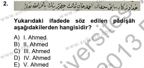 Tarih Bölümü 4. Yarıyıl Osmanlı Türkçesi Metinleri II Dersi 2013 Yılı Bahar Dönemi Ara Sınavı 2. Soru