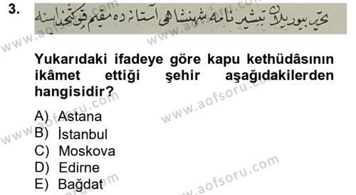 Tarih Bölümü 4. Yarıyıl Osmanlı Türkçesi Metinleri II Dersi 2013 Yılı Bahar Dönemi Ara Sınavı 3. Soru