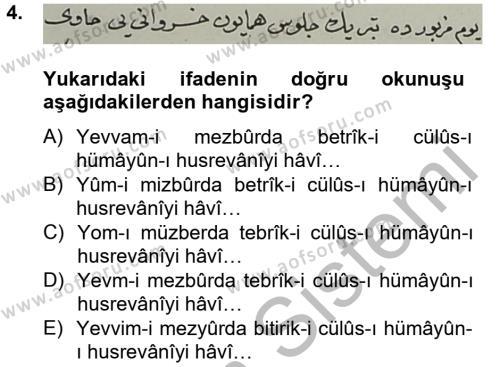 Tarih Bölümü 4. Yarıyıl Osmanlı Türkçesi Metinleri II Dersi 2013 Yılı Bahar Dönemi Ara Sınavı 4. Soru