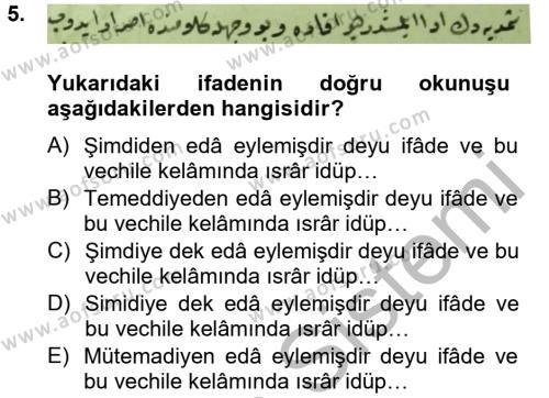Tarih Bölümü 4. Yarıyıl Osmanlı Türkçesi Metinleri II Dersi 2013 Yılı Bahar Dönemi Dönem Sonu Sınavı 5. Soru